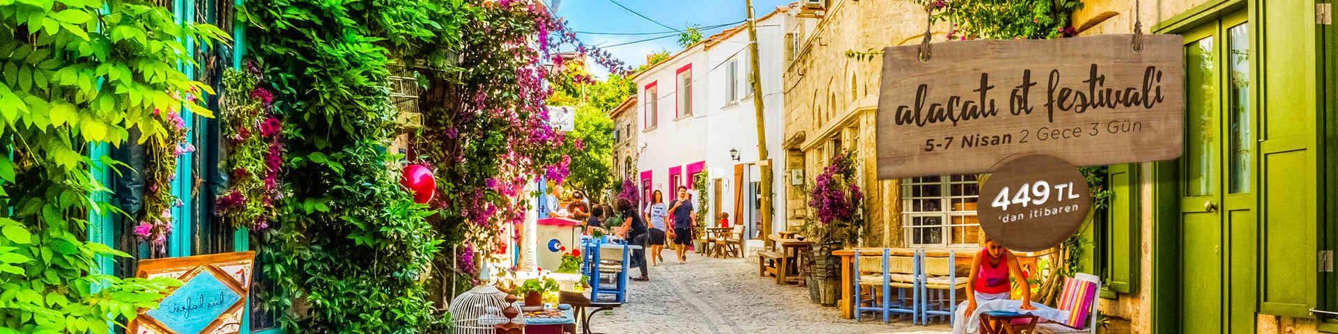 Alaçatı Ot Festivali Şirince Efes Turu
