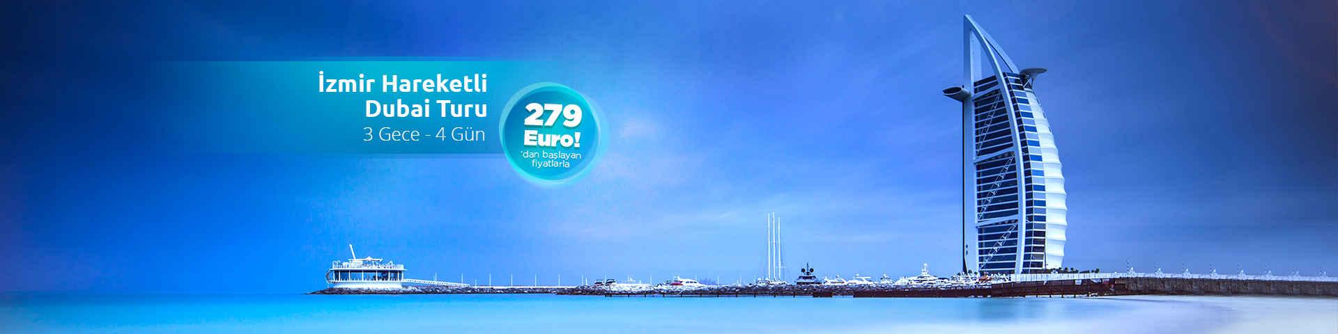İzmir Hareketli Dubai Turu