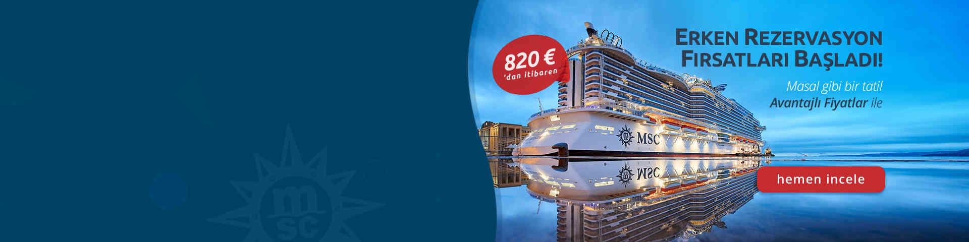 MSC Cruise Turlarında Erken Rezervasyon Fırsatı